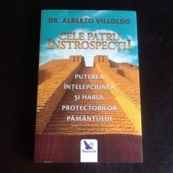 Cele patru introspectii - Dr. Alberto Villoldo