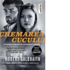 CHEMAREA CUCULUI DE ROBERT GALBRAITH