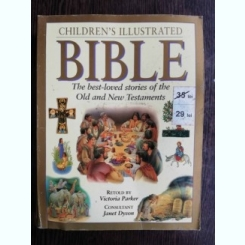 CHILDREN'S ILLUSTRATED BIBLE - VICTORIA PARKER