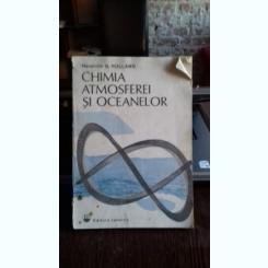 Chimia Atmosferei si oceanelor , Heinrich D. Holland , 1983
