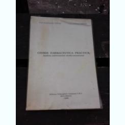 CHIMIE FARMACEUTICA PRACTICA, ANALIZA SUBSTANTELOR MEDICAMENTOASE - ALEXANDRU MISSIR
