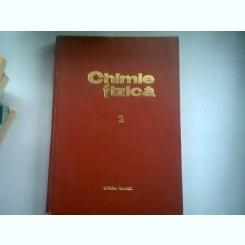 CHIMIE FIZICA - ONCIU  VOLUMUL 2