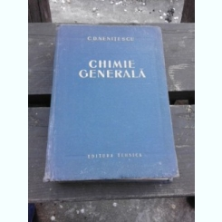 CHIMIE GENERALA - C.D. NENITESCU