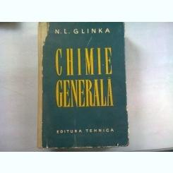 CHIMIE GENERALA - N.L. GLINKA