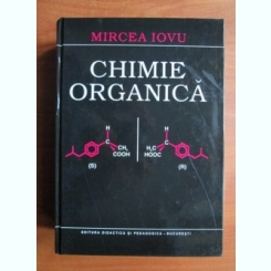 CHIMIE ORGANICA - MIRCEA IOVU,editia a-IV -a,1999