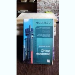 CHINA MODERNA , MICHAEL LYNCH