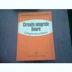 CIRCUITE INTEGRATE LINIARE. CULEGERE DE PROBLEME - ANCA MANOLESCU