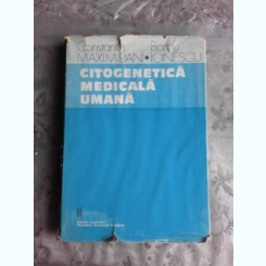 CITOGENETICA MEDICALA UMANA - CONSTANTIN MAXIMILIAN