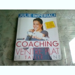 COACHING VENTRE PLAT ET TAILLE FINE - JULIE IMPERIALI  (TEXT IN LIMBA FRANCEZA)