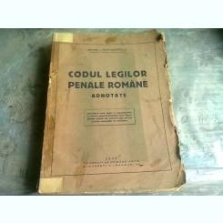 CODUL LEGILOR PENALE ROMANE ADNOTATE, INDEX ALFABETIC PE LEGI - MIHAIL I. PAPADOPOLU