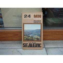 Colectia muntii nostrii - Semenic , Mihai Grigore , 1981