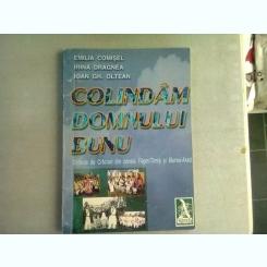 COLINDAM DOMNULUI BUNU - EMILIA COMISEL (COLINDE DE CRACIUN DIN ZONELE FAGET-TIMIS SI MURES-ARAD)