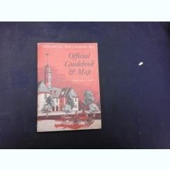 COLONIAL WILLIAMSBURG, OFFICIAL GUIDE  (CARTE IN LIMBA ENGLEZA)