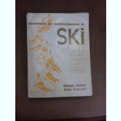 Comment se perfectionner a Ski - Georges Joubert  (carte in limba franceza)
