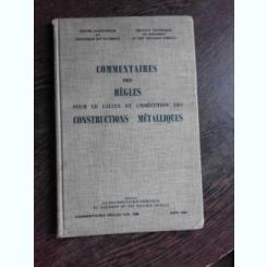 COMMENTAIRES DES REGLES POUR LE CALCUL ET L'EXECUTION DES CONSTRUCTIONS METALLIQUES