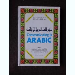 COMMUNICATING IN ARABIC - A.R. ABDEL-AL