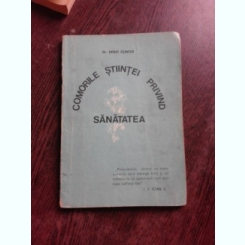 COMORILE STIINTEI PRIVIND SANATATEA - ERNST GUNTER