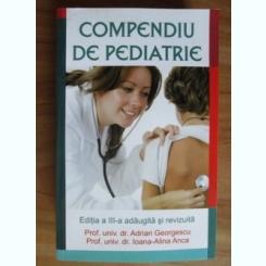 COMPENDIU DE PEDIATRIE , EDITIA A-III-A - ADRIAN GEORGESCU