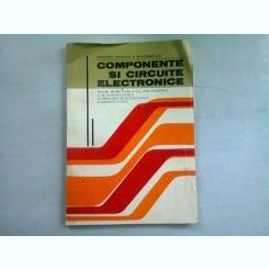 COMPONENTE SI CIRCUITE ELECTRONICE - THEODOR DANILA   Manual pentru clasa a XI-a