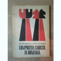 COMPOZITIA SAHISTA IN ROMANIA DE EMILIAN DOBRESCU , VIRGIL NESTORESCU , 1973