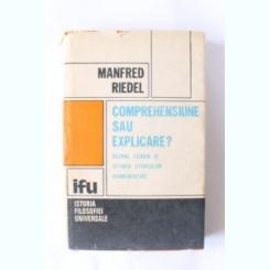 COMPREHENSIUNE SAU EXPLICARE? - MANFRED RIEDEL