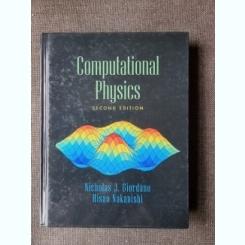 COMPUTATIONALPHYSICS - NICHOLAS J. GIORDANO, HISAO NAKANISHI  (CARTE IN LIMBA ENGLEZA)