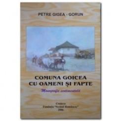COMUNA GOICEA CU OAMENI SI FAPTE - PETRE GIGEA GORU