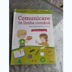 COMUNICARE IN LIMBA ROMANA, AUXILIAR OENTRU CLASA I, PARTEA A II-A - AURELIA SEULEAN