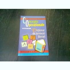 CONCEPTE OPERATIONALE, DICTIONAR DE TERMENI LITERARI - VICTOR DRUJININ