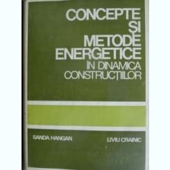 CONCEPTE SI METODE ENERGETICE IN DINAMICA CONSTRUCTIILOR -SANDA HANGAN