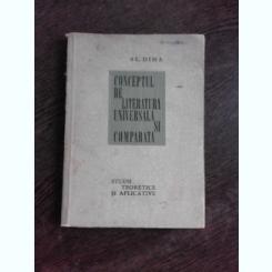 CONCEPTUL DE LITERATURA UNIVERSALA SI COMPARATA - AL. DIMA