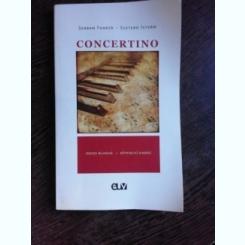 CONCERTINO - SERBAN FOARTA  (POEME, EDITIE BILINGVA ROMANO MAGHIARA)