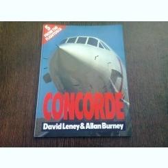 CONCORDE - DAVID LENEY  (TEXT IN LIMBA ENGLEZA)