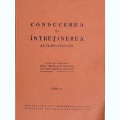 Conducerea si intretinerea automobilelor - Constantin Mihailescu