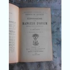 CONFESSIONS D'UN MANGEUR D'OPIUM - THOMAS DE QUINCEY  (CARTE IN LIMBA FRANCEZA)
