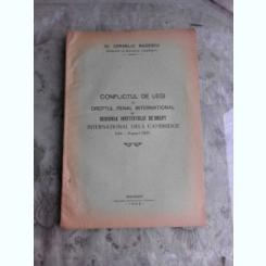 CONFLICTUL DE LEGI IN DREPTUL PENAL INTERNATIONAL SI SESIUNEA INSTITUTULUI DE DREPT  DE LA CAMBRIDGE IULIE-AUGUST 1931 - CORNELIU RUDESCU