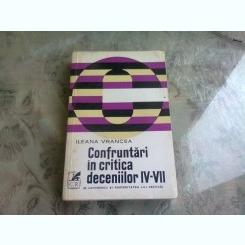 CONFRUNTARI IN CRITICA DECENIILOR IV-VII - ILEANA VRANCEA