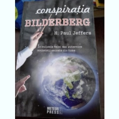 CONSPIRATIA BILDERBERG-H. PAUL JEFFERS