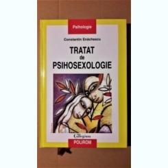 CONSTANTIN ENACHESCU - TRATAT DE PSIHOSEXOLOGIE