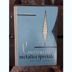 CONSTRUCTII METALICE SPECIALE - DAN D. MATEESCU