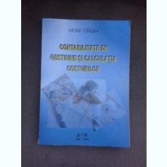Contabilitate de gestiune si calculatia costurilor - Moise Cindea