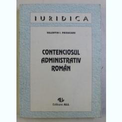 CONTENCIOSUL ADMINISTRATIV ROMAN DE VALENTIN I . PRISACARU