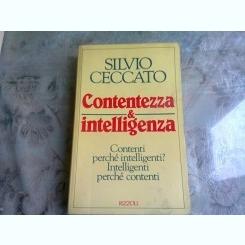 CONTENTEZZA & INTELLIGENZA - SILVIO CECCATO  (CARTE IN LIMBA ITALIANA)