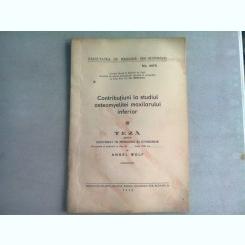 CONTRIBUTII LA STUDIUL OSTEOMYELITEI MAXILARULUI INFERIOR - ANGEL WOLF  (TEZA DE DOCTORAT), CU DEDICATIE