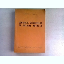 CONTROLUL ALIMENTELOR DE ORIGINE ANIMALA - POPOVICI D.