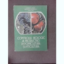Controlul biologic al productiei in pomicultura si viticultura - Manescu Creola