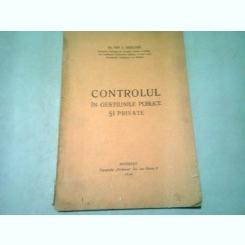 CONTROLUL IN GESTIUNILE PUBLICE SI PRIVATE - ION I. GHELASE