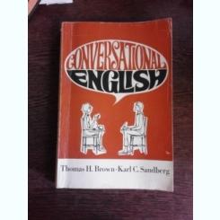 CONVERSATIONAL ENGLISH - THOMAS H BROWN