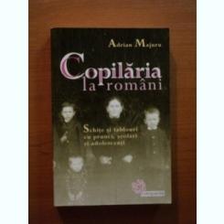 Copilaria la romani - Adrian Majuru