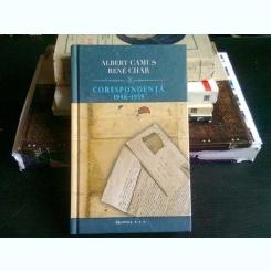 CORESPONDENTA 1946-1959 - ALBERT CAMUS SI RENE CHAR